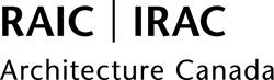 RAIC | IRAC Architecture Canada. The Royal Architectural Institute of Canada (RAIC)