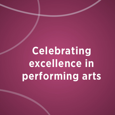 Celebrating excellence in performing arts